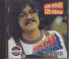 Chico Che Jr. Y La Crisis Los Nenes Con Los Nenes CD Nuevo sealed
