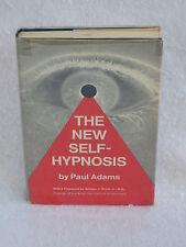 Dr. Paul T. Adams THE NEW SELF-HYPNOSIS 1969 HC/DJ