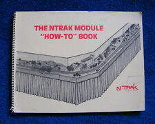The NTRAK Module 'How to Book'.  Pub.1986. N Scale Railways.
