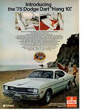 """1975 DODGE DART  """"HANG 10""""  ~  CLASSIC ORIGINAL PRINT AD"""