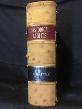 1886 First Edition Historical Lights, by Charles E. Little RARE Leather Cover