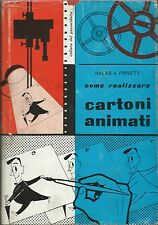 Halas/Privett - Come realizzare Cartoni Animati - 1965 III Edizione