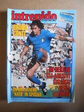 INTREPIDO n°31 1982 Bruno Conti Un brasiliano nato in Spagna [G421]