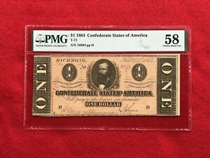 T-71 1864 $1 One Dollar CSA Confederate Note *PMG 58 Choice About Uncirculated*