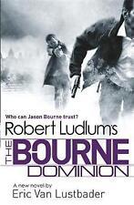 Robert Ludlum's The Bourne Dominion by Eric van Lustbader, Robert Ludlum (Paperback, 2012)