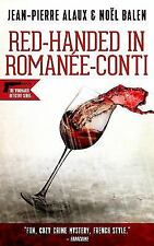 Winemaker Detective: Red-Handed in Romanée-Conti 12 by Noël Balen and...