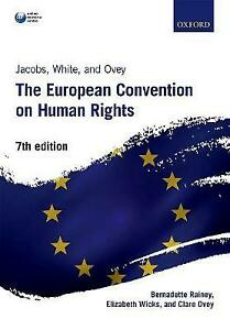Jacobs, White & Ovey: The European Convention on Human Rights by Rainey, Bernad