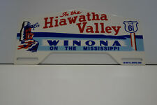"HIAWATHA VALLEY WINONA LICENCE PLATE TOPPER 4 1/2"" H by 9 1/2"" W TOPPER DISPLAY"