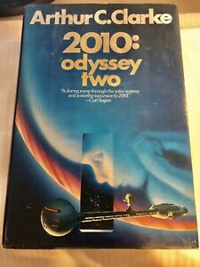 Arthur C. Clarke 2010: Odyssey Two Space Novel First Edition Stated HC/DJ 1982