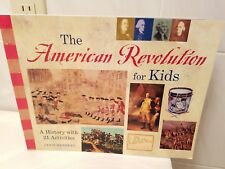 The American Revolution for Kids : A History with 21 Activities by Janis Herbert