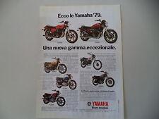 advertising Pubblicità 1979 MOTO YAMAHA XS 750 E/XS 1100/RD 400/XT 500/SR 500
