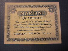 Old Antique - MARTINI CIGARETTES  - Package LABEL - Crescent Tobacco Co. N.Y.