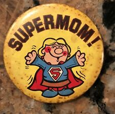 "Vintage Superman Supermom Pinback 3"""