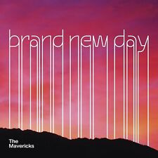 THE MAVERICKS - BRAND NEW DAY   CD NEUF