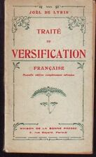 TRAITE DE VERSIFICATION FRANCAISE   JOEL DE LYRIS   1926
