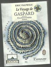 Eric PAUWELS Le voyage de Gaspard eo 2008 TBE