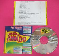 CD Compilation Quei Favolosi Anni'60 1968-7 LE ORME NEW TROLLS no lp mc dvd(C46)