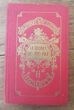BIBLIOTHEQUE ROSE ILLUSTREE LE SECRET DE PIF PAF 1923 PAR DENISE AUBERT