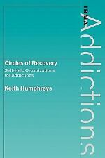 International Research Monographs in the Addictions Ser.: Circles of Recovery...