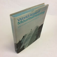 World Atlas of Mountaineering by Wilfrid Noyce Climbing 1970 1st U.S. Edition