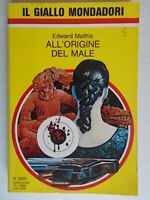 All'origine del male	Mathis Edward	Mondadori	1988	giallo	2033 roman chapman 10