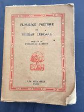 FLORILEGE POETIQUE DE PHILEAS LEBESGUES 1933 LA NEUVILLE-VAULT REMILLY SUR LOZON