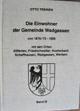3 Bände Genealogie Einwohner der Gemeinde Wadgassen Saar 1650 - 1899