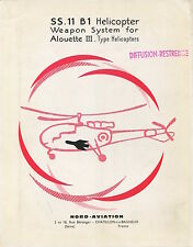 NORD AVIATION SS.11 B1 HELICOPTER WEAPON SYSTEM FOR ALLOUETTE III TYPE MANUFACTU