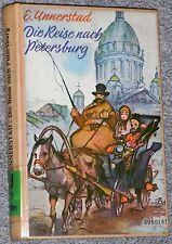 Buch: Die Reise nach Petersburg von E. Unnerstad Roman 1961 Gundert Verlag