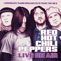 RED HOT CHILI PEPPERS - LIVE ON AIR   CD NEW!