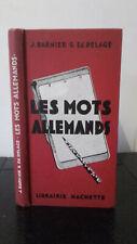 J. Barnier - Les Mots Allemands - 1939 - Édition Hachette