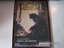 ** Histoire Médiévale n°10 Le loup au Moyen Age / Les armes à poudre