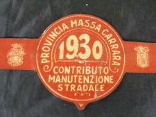 BOLLO TASSA 1930 MANUTENZIONE STRADALE MASSA CARRARA MOTO GUZZI BIANCHI FREJUS