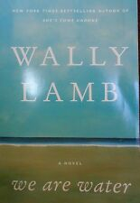 We are Water by Wally Lamb new paperback Book Club edition