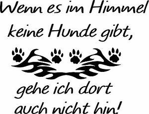 Wand-Aufkleber- Wenn es im Himmel keine Hunde gibt... - 75 x 58 cm - Artikel 776