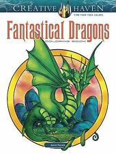 Adult Coloring: Creative Haven Fantastical Dragons Coloring Book