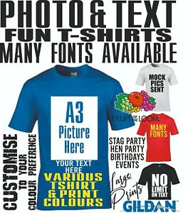 Custom T shirt Printing A3 Size Photo Text Personalised Party Gift Fun Prints