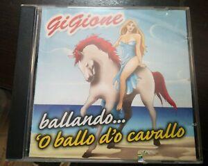 Gigione Ballando 'O Ballo d'O Cavallo CD 2007 Real Music CD Come Nuovo