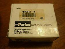 PARKER F600B4T-V  - FLOW CONTROL VALVE