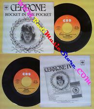LP 45 7'' CERRONE Rocket in the pocket Music of life 1978 italy CBS no cd mc*dvd
