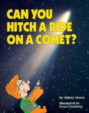 Can You Hitch a Ride on a Comet? (Question of Science Book Series) by Rosen, Si