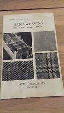 Vintage Dryad  Leaflet- Leaflet No.91 Hand weaving on two way looms