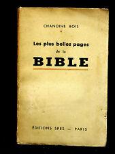 LES PLUS BELLES PAGES DE LA BIBLE - CHANOINE BOIS - 1936 - THÉOLOGIE