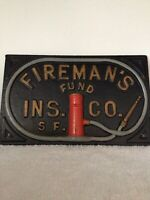Fireman's Fund Ins. Co. S.F. Cast Iron Sign