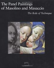 The Panel Paintings of Masolino and Masaccio The Role of Technique - 5Continents