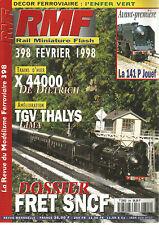 RMF N°398 DECOR : L'ENFER VERT / X 44000 DE DIETRICH / TGV THALYS / FRET SNCF