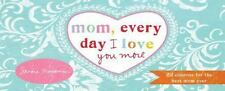 Mom, Every Day I Love You More : 22 You're the Best Mom Coupons: By Magsa...
