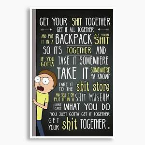 Rick and Morty - Get Your Sh*t Together Poster; Unframed, Pop Culture Decor