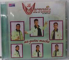 LA VICTORIA DE MEXICO - ME GUSTAS MUCHO (2005 BRAND NEW CD)