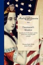 Freemason's Monitor: Including the First Three Degrees, with the Funeral Service
